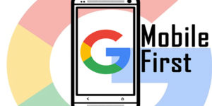 Mobile First Google's new motto for Ranking a Website